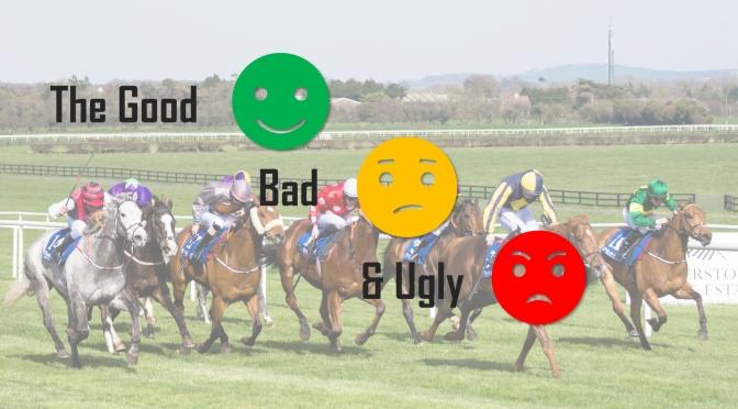 The Good, Bad & Ugly – Week #1:2019